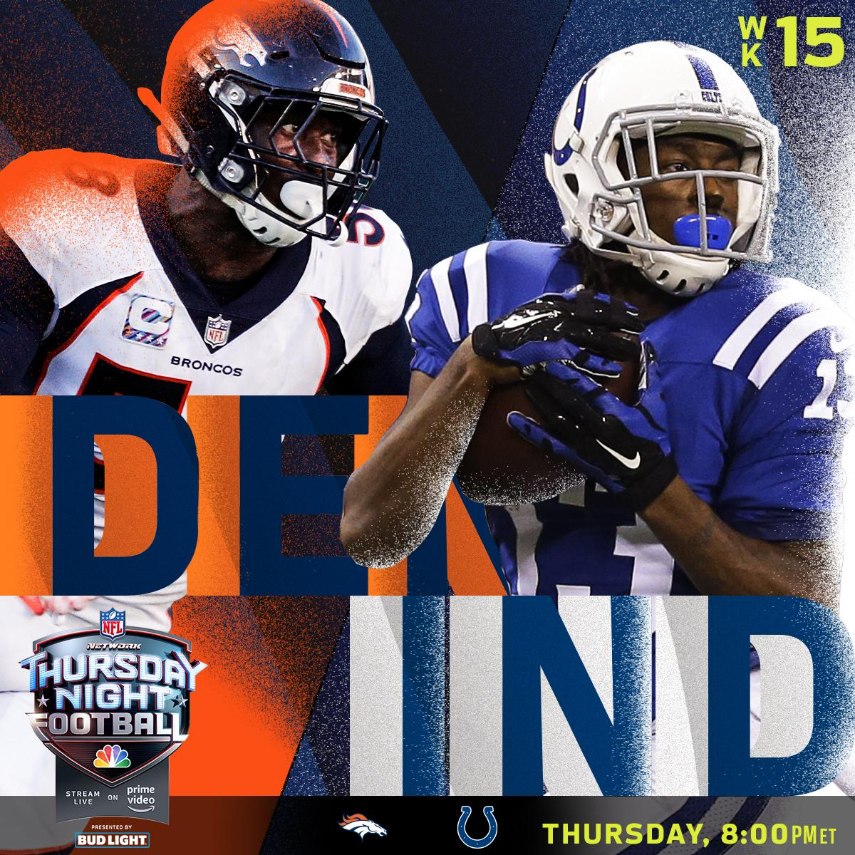 Week 15 kicks off with the @Broncos and @Colts TONIGHT on Thursday Night Football! #DENvsIND   📺: @nflnetwork   NBC   @AmazonVideo  (8pm ET)