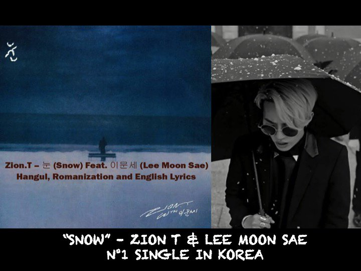 #Snow, the collaboration track between R&B singer-producer  and#ZionT Korean Icon , ha#LeeMoonsaes topped the Gaon Digital Singles chart in Korea this week!👏1⃣🇰🇷🎵🌟  https://t.co/kBO62Ezu9t