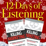 On the 9th Day of Listening, CMI gave to me, Joe Pulizzi and Robert Rose's Killing Marketing audiobook. 🎧 RT this for a chance to win your free download!