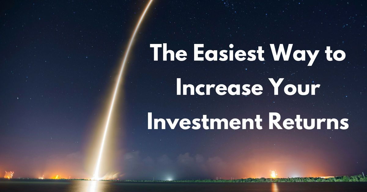 The Easiest Way to Increase Your Investment Returns @MomAndDadMoney https://t.co/hPOscH3vHI #family #money