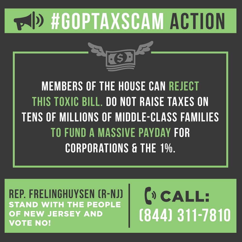 #NJ's @USRepRodney &  can@HouseGOP  & s#ProtectWorkingFamiliestop this . Demand#TaxScamBill they vote NO or we . CALL: #VoteThemOut844-311-7810
