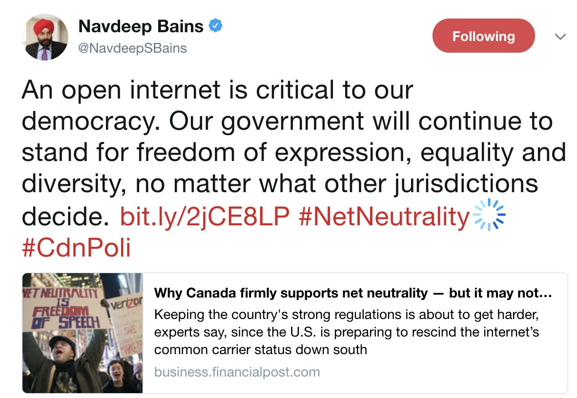 """The FCC has now voted to repeal net neutrality rules. Canada doubles down on support: @NavdeepSBains states """"an open internet is critical to our democracy"""" https://t.co/oX6LVgghrF"""