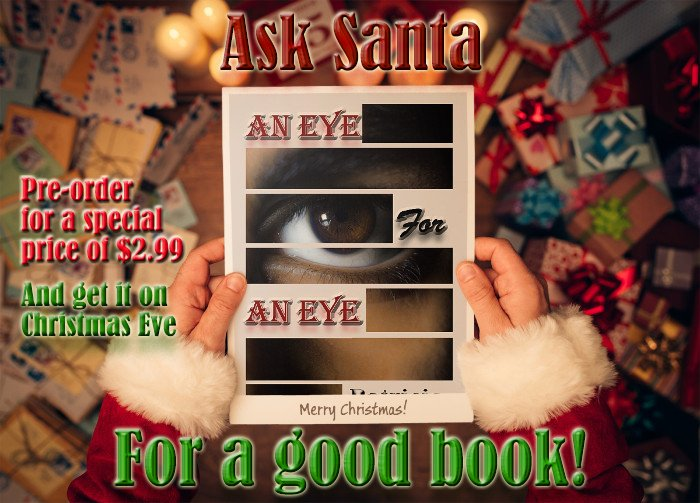 An Eye for An Eye  A Canyon Rock Suspense Series Book 2 When she left she took something that was his... And he wants revenge. Pre-order special price $2.99 released 12-24-17 #Suspense #Thriller   http:// amzn.to/2ARa3Cm  &nbsp;  <br>http://pic.twitter.com/bVFcY0De9O