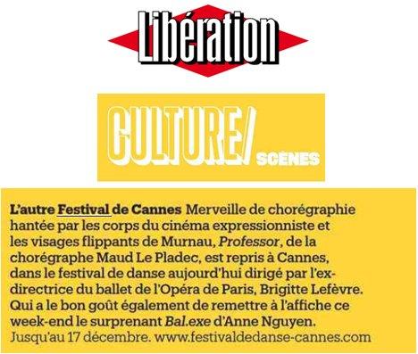 L'autre Festival de #Cannes... Le quotidien #Libération l'affirme le #FestivaldeDanse dirigé par Brigitte Lefèvre @blefevremeyer jusqu'au 17 décembre au #Palaisdesfestivals @libe    http:// bit.ly/2B3PkbD    pic.twitter.com/5OT7FybuFT