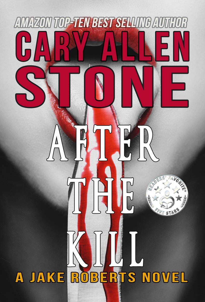 HIGH-STAKES #THRILLER @CaryAllenStone AFTER THE KILL WILL JAKE BE THERE IN TIME? #ASMSG  http://www. amazon.com/After-Kill-Jak e-Roberts-Novel-ebook/dp/B015FF8GNC/ref=pd_sim_sbs_351_1 &nbsp; … <br>http://pic.twitter.com/c2t3sQlysG