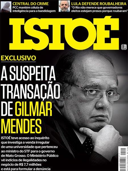 A edição 2505 já está no ar. ' A suspeita transação de Gilmar Mendes'. Nas bancas e na internet