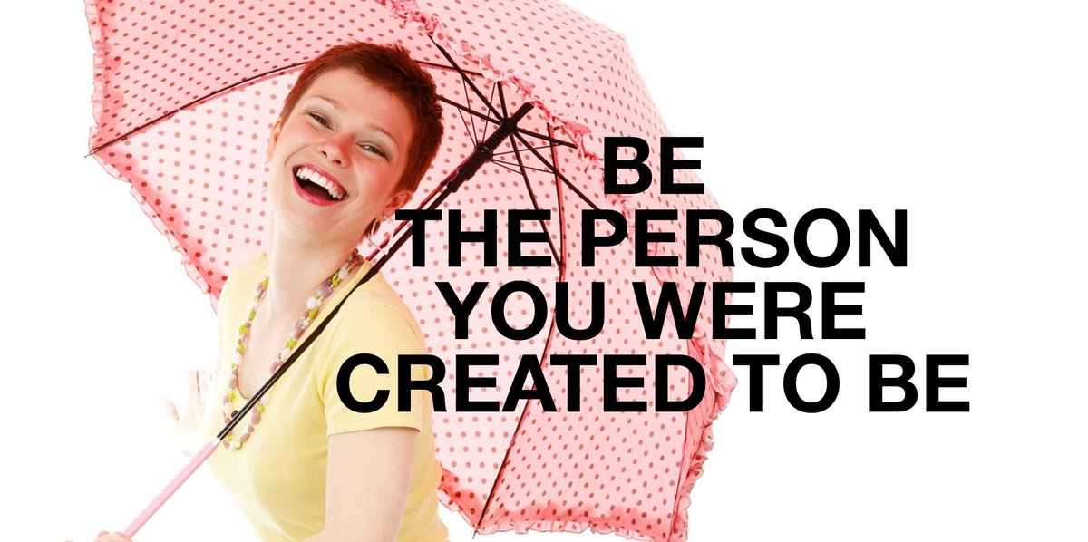 BE THE #PERSON YOU WERE #CREATED TO BE https://t.co/BEmD8Lb5FM