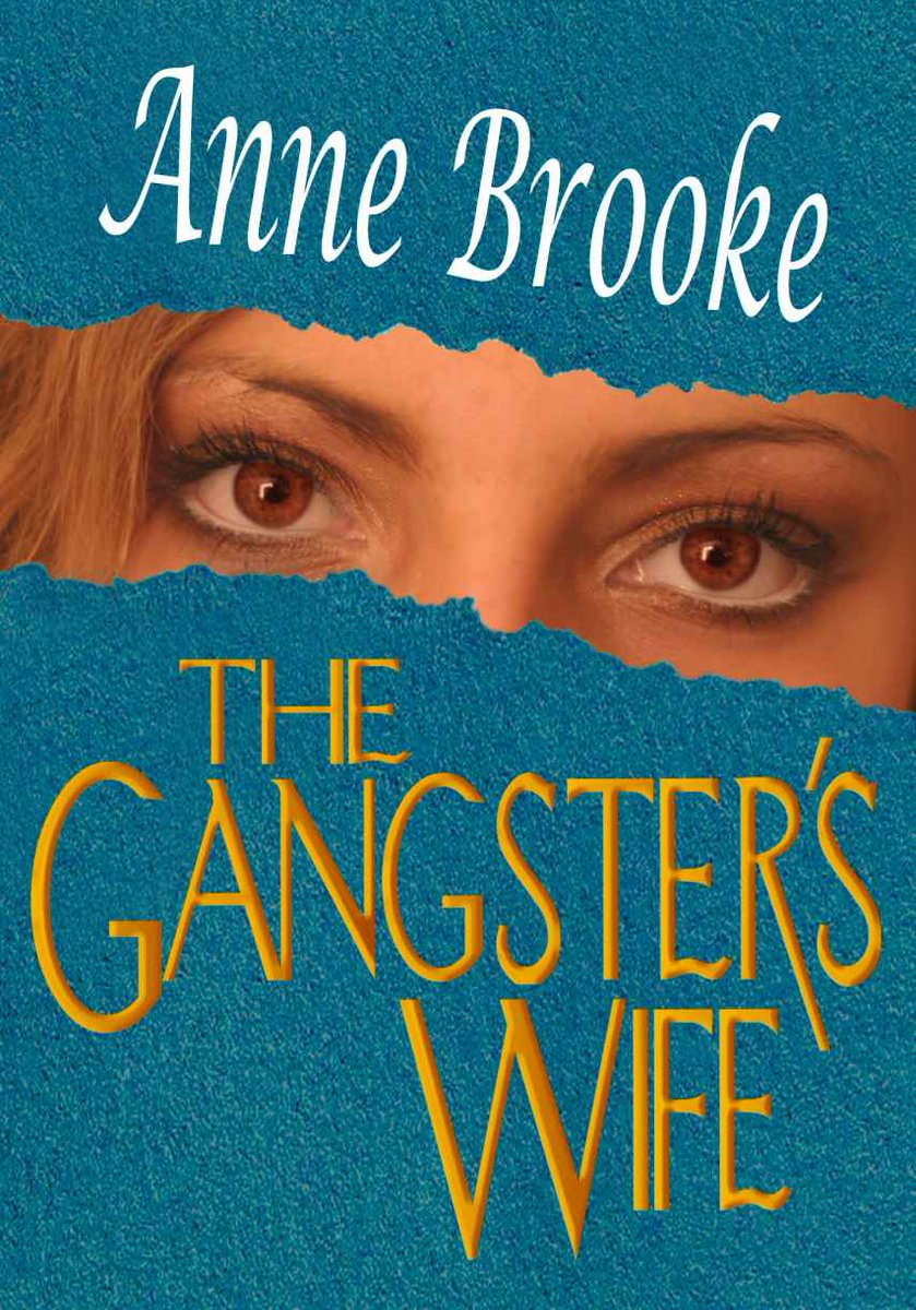 HUMOROUS #FICTION @AnneBrookeBooks THE GANGSTER'S WIFE Engrossing Intrigue #ASMSG #IAN1 https://t.co/cT3avTmeTQ https://t.co/cx2re9SfwC