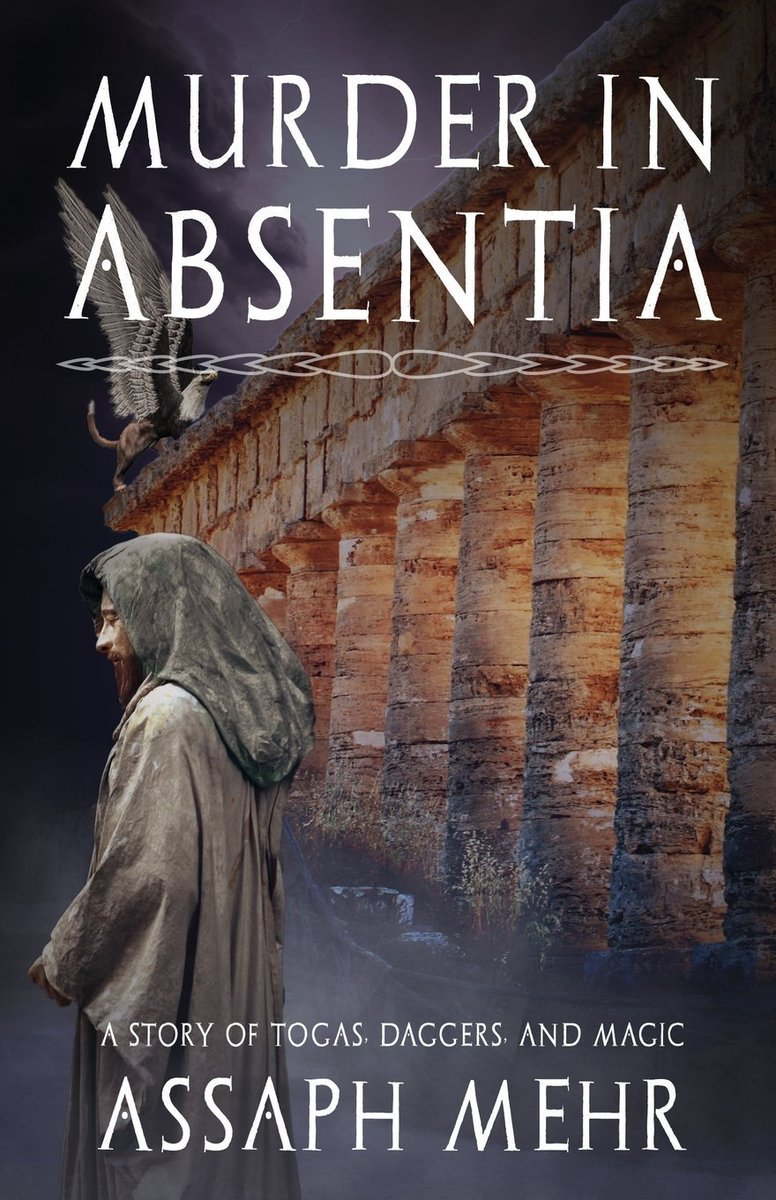 #HISTORICAL #FANTASY @assaphmehr ‡MURDER IN ABSENTIA Unique & FASCINATING #Mystery #ASMSG https://t.co/d2wA1tLmA6 https://t.co/6mWn7qhsWL