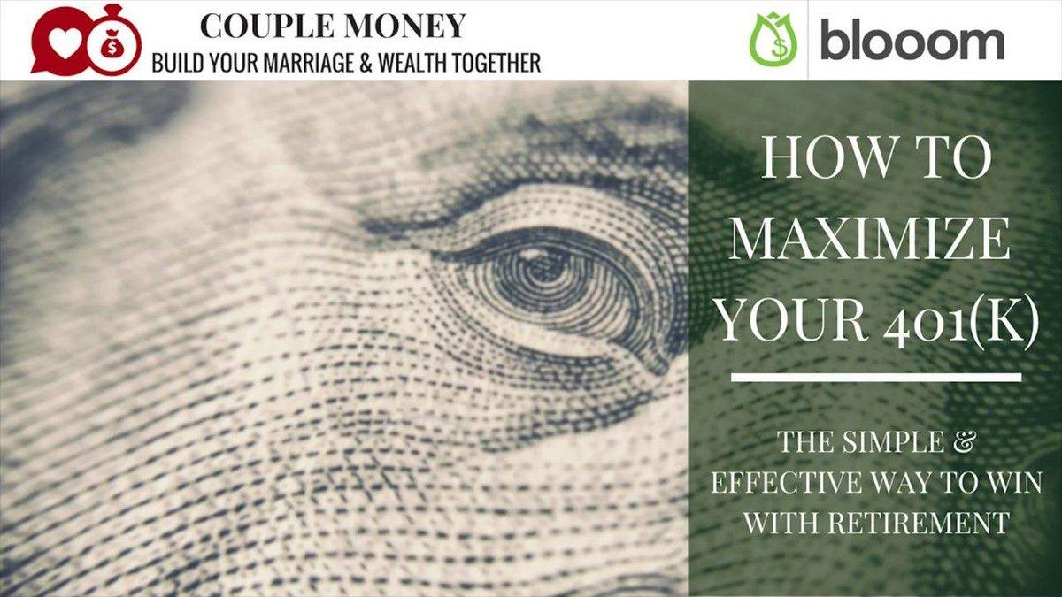 How to Maximize Your 401k https://t.co/VgFXWCjXUk  #family #money #marriage