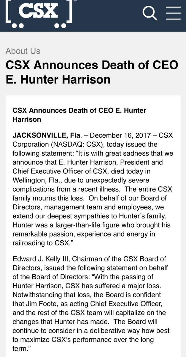 "JUST IN: CSX statement — ""It is with great sadness that we announce that E. Hunter Harrison, President and Chief Executive Officer of CSX, died today in Wellington, Fla., due to unexpectedly severe complications from a recent illness.https://t.co/WL4atPjuoW"""