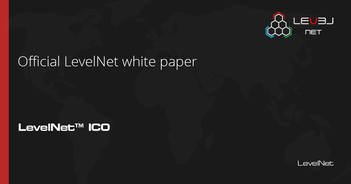 Official LevelNet white paper   https:// levelnet.co/files/LevelNet %20White%20Paper.pdf &nbsp; …   #blockchain #bitcoin #ethereum #cryptocurrency #ico #levelnet #cybersecurity <br>http://pic.twitter.com/ZO20pICidm