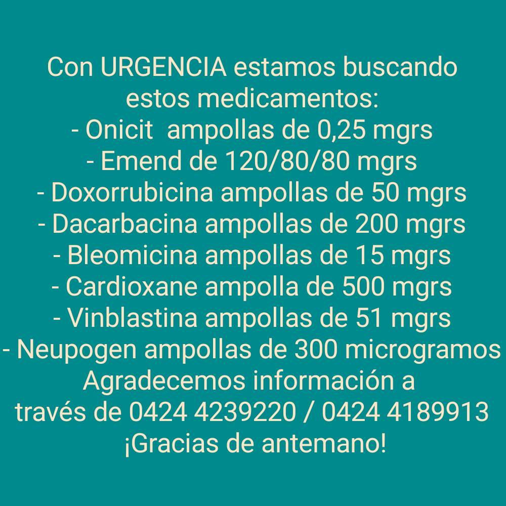 #ServicioPúblico Paciente necesita con urgencia los siguientes medicamentos / Contacto: 0424-4239220 / 0424-4189913