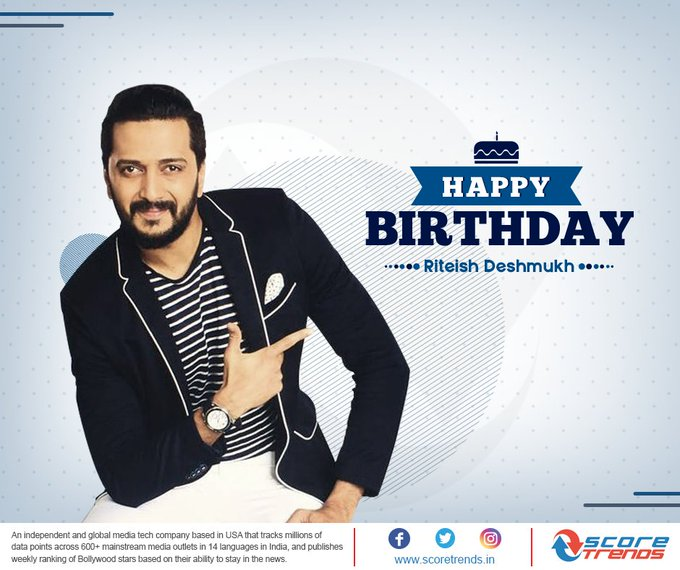 Score Trends wishes Riteish Deshmukh Happy Birthday!