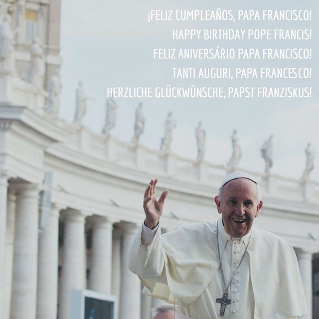 Happy Birthday Pope Francis! #Catholic #birthday #PopeFrancis #HolyFather #aintnopartylikeacatholicparty  http:// dlvr.it/Q6Nh4n  &nbsp;   <br>http://pic.twitter.com/PeDH0CUid0