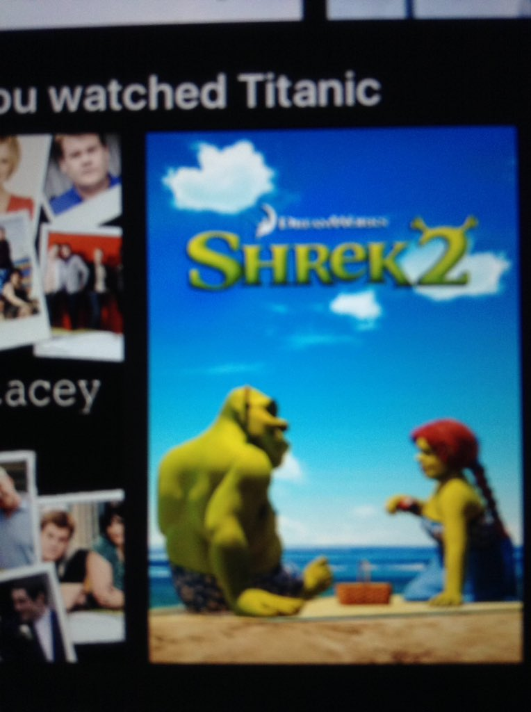 Sophie Joy On Twitter Because I Watched Titanic You Recommend I Watch Shrek 2 Really Netflix Netflixuk