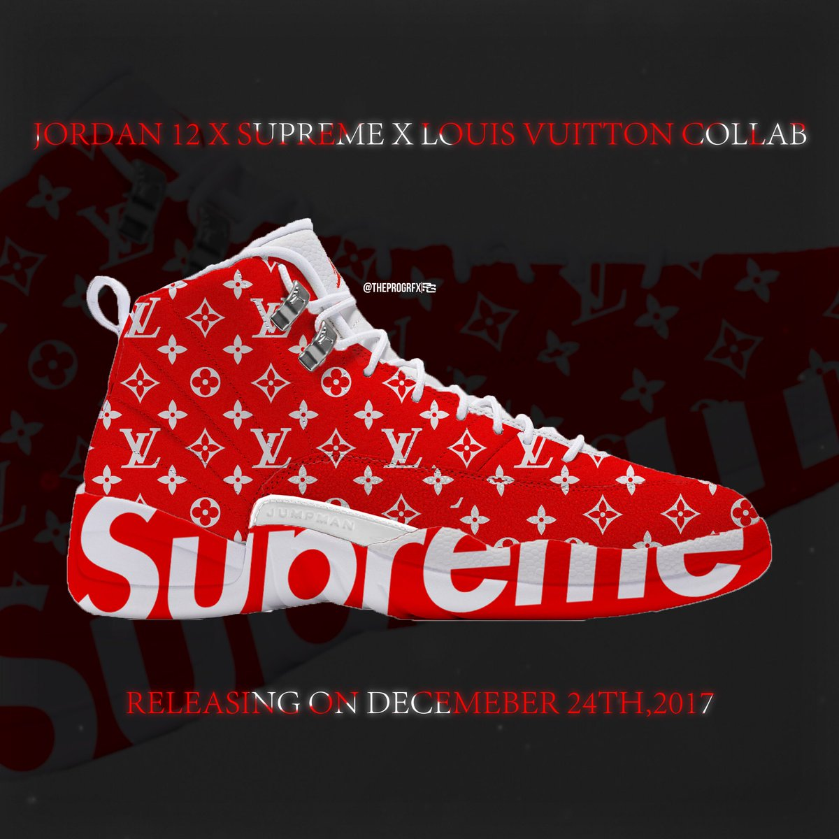 TheProGrfx On Twitter Custom Supreme X Louis Vuitton Jordan 12 Collab Fashion Clothes Shoes Shoe LouisVuitton Design