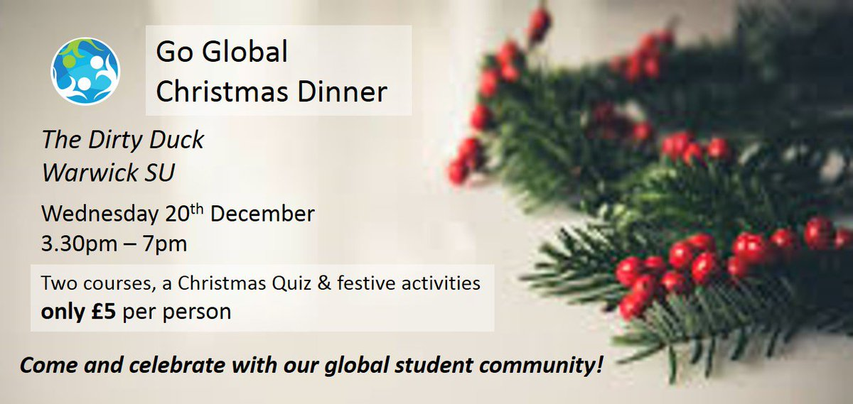 come along to the go global christmas dinner warwicksu this weds with christmas quiz festive activities warwickxmas book your place here