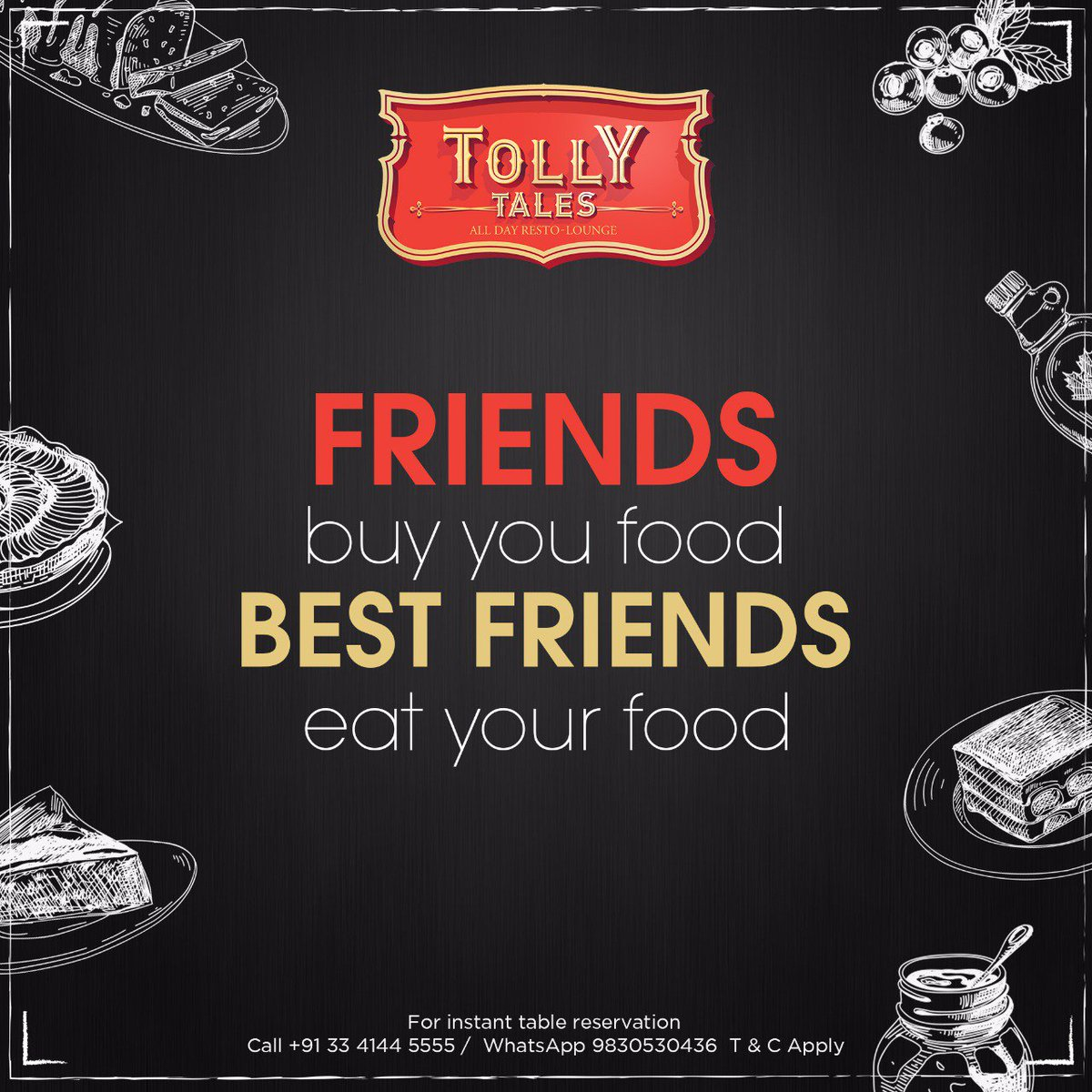 &quot;Friends buy you food. Best friends eat your food.&quot;  Have a dinner / lunch with your friends at @TollyTales. We assure that you will have a great fun time.  For Table Reservations call at +91 3341445555, WhatsApp at +91 9830530436.  #Restaurant #Kolkata #GoodFood #Foodie  <br>http://pic.twitter.com/3L7QssltrA
