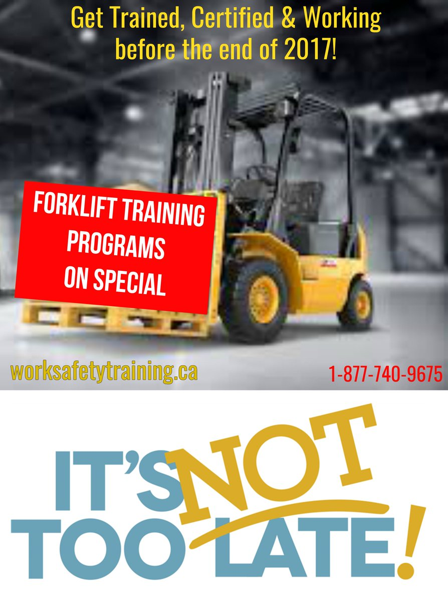 Work Safe Training Inc On Twitter Its Not To Late To Get