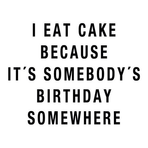 It's someone&#39;s birthday somewhere… if you&#39;re in need of some #MondayMotivation treat yourself to some #cake - no judgement here  <br>http://pic.twitter.com/nxBId4UC30