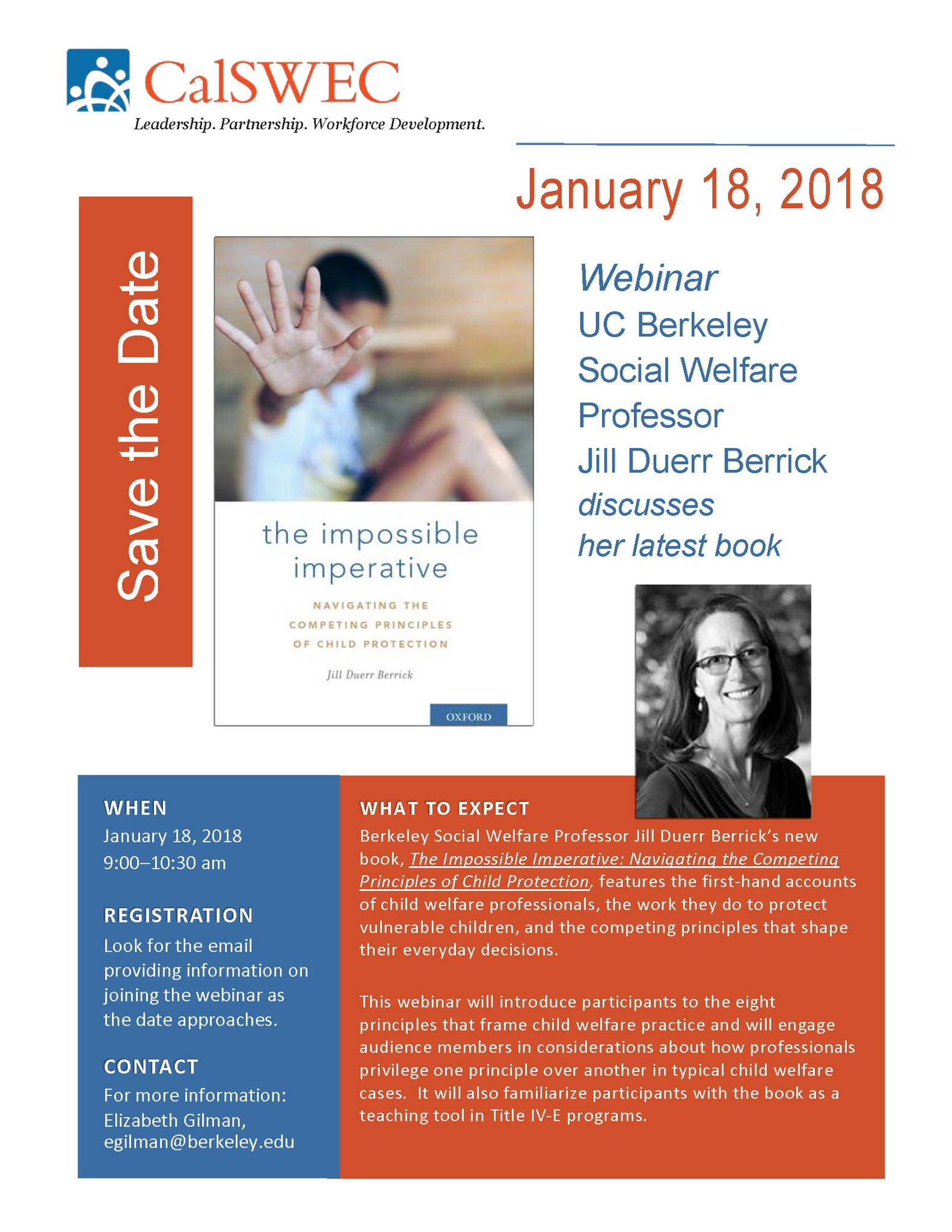 """... professor Jill Duerr Berrick will discuss her latest book, """"The  Impossible Imperative: Navigating the Competing Principles of Child  Protection."""