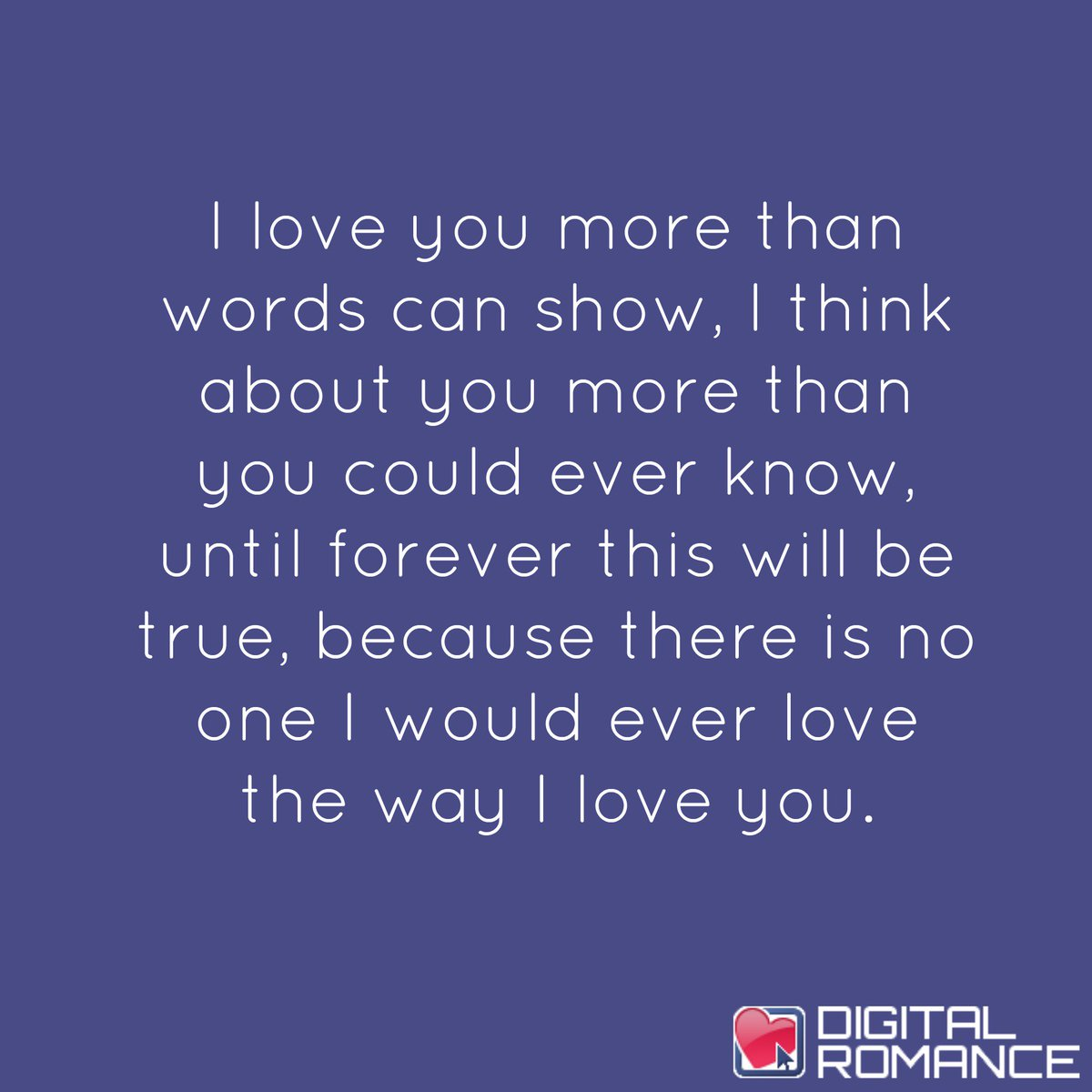 Digital Romance Inc On Twitter I Love You More Than Words Can Show