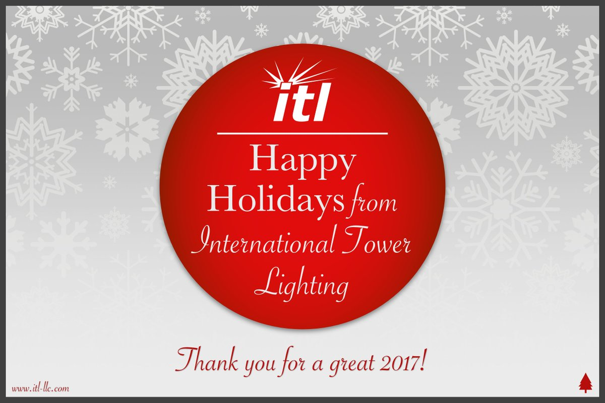 ITL LLC on Twitter  Happy holidays from International Tower Lighting. We look forward to serving you in 2018! //t.co/XaQ5QJuDiC #towerlife #telecom ...  sc 1 st  Twitter & ITL LLC on Twitter: