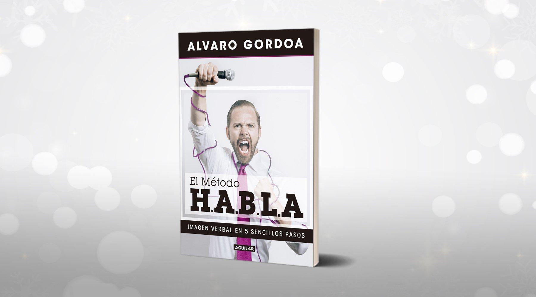 """Me Gusta Leer México on Twitter: """"🎉 ¡Felicidades @AlvaroGordoa, tu libro EL  MÉTODO H.A.B.L.A. aparece en el top 10 de libros impresos en español más ..."""