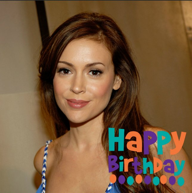 Happy Birthday Alyssa Milano