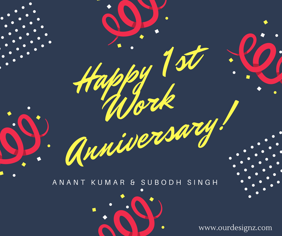 """Work Anniversary Quotes: Our Designz On Twitter: """"Congratulations Anant And Subodh"""