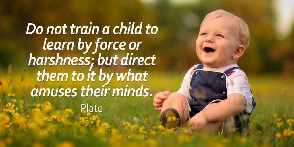 Do not train a child to learn by force or harshness; but direct them to it by what amuses their minds. - Plato https://t.co/g0cIiGHCP6