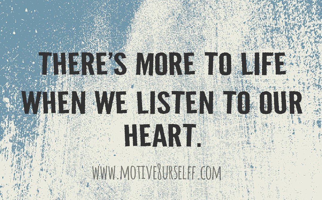 Motive8urselff On Twitter Listen To Your Heart Follow