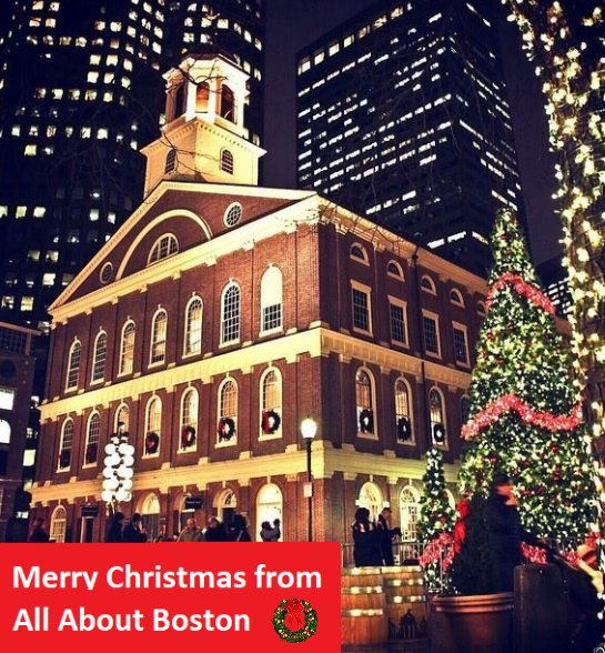 Christmas In Boston Massachusetts.All About Boston On Twitter Merry Christmas From All Of Us