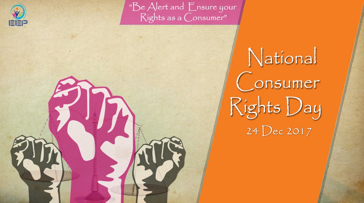Be Aware Of The Provisions Consumer Protection Act 1986 And Become An Enlightened Our Home Rights National Day