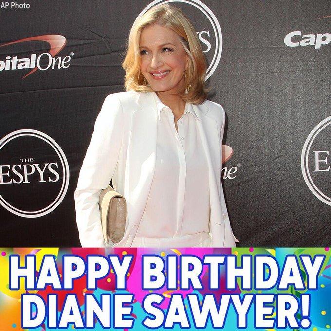 Happy Birthday to Diane Sawyer!