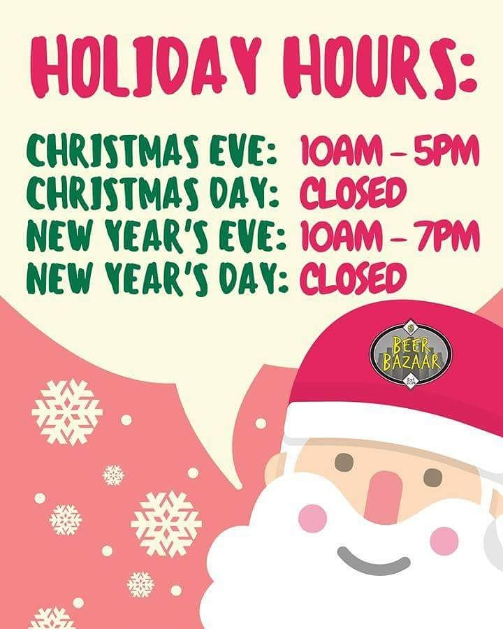 Anything Open On Christmas Day.Beer Bazaar On Twitter Here Are Our Holiday Hours If You