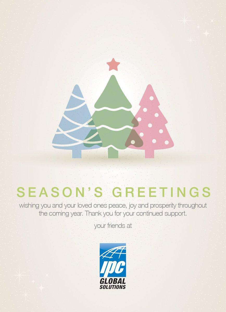 Ipc Global Solutions On Twitter Seasons Greetings Wishing You