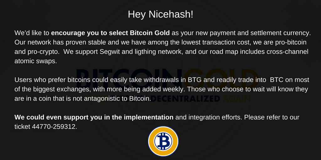 Bitcoin gold btg on twitter hey nicehash wed like to encourage our network has proven stable and we have among the lowest transaction cost we support segwit and lighting network ccuart Gallery