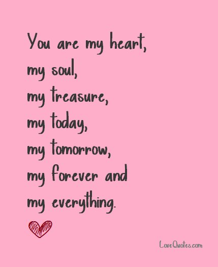 Lovequotescom On Twitter You Are My Heart My Soul My