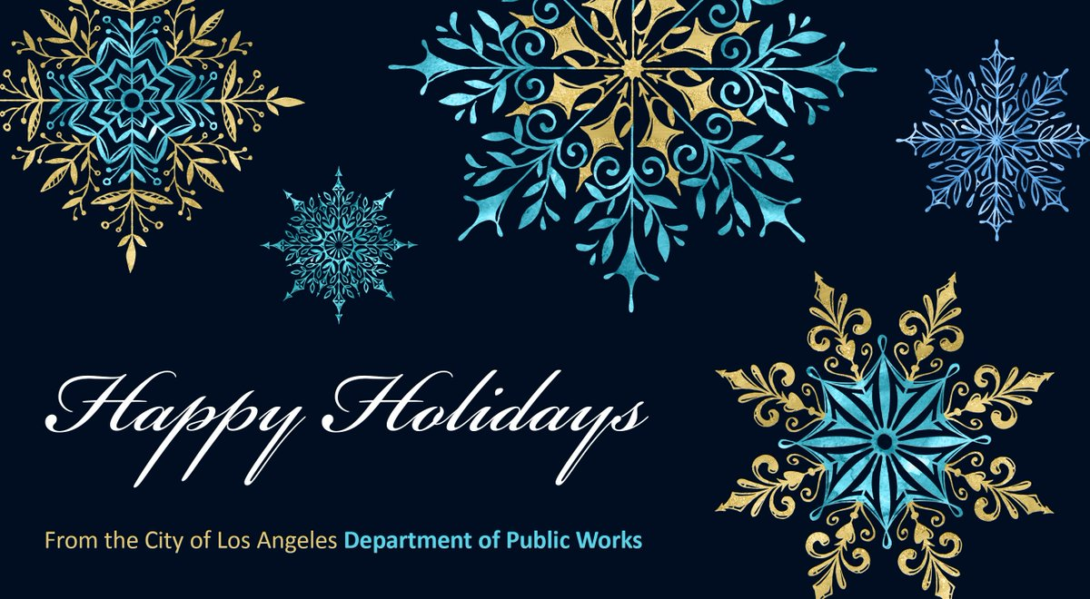 La city public works on twitter seasons greetings angelenos season and a healthy and happy new year holiday2017 pic holiday greeting with blue and yellow snowflake graphics from the city of los angeles kristyandbryce Choice Image