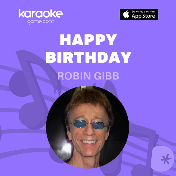 Time to sing some Bee Gees and send happy birthday wishes to Robin Gibb