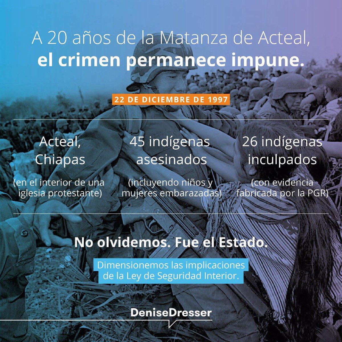 Las palabras sobran. #Acteal #LeydeSeguridadInterior