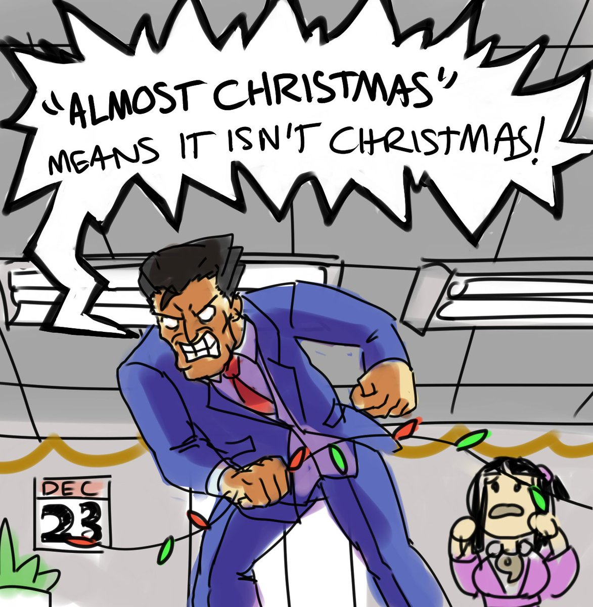 Almost Christmas Means It Wasnt Christmas.Out Of Context Ace Attorney On Twitter