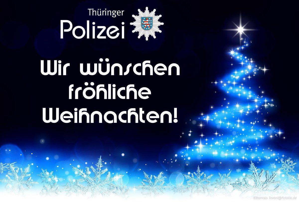 Weihnachtsgrüße Polizei.Polizei Thüringen On Twitter Frohe Weihnachten Wir Wünschen
