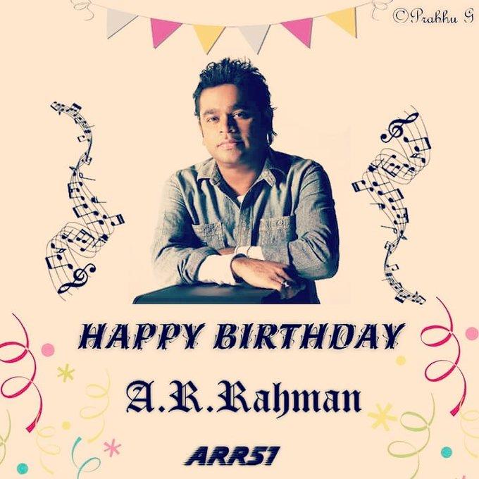 Happy Birthday A.R.Rahman Sir..