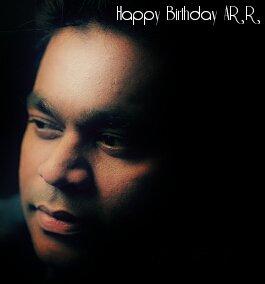 Happy Birthday A R Rahman