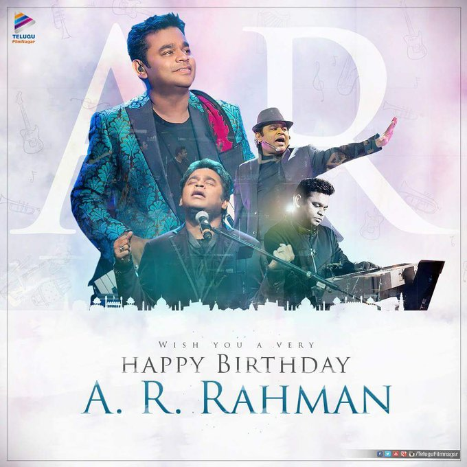 Wishing a very happy and joyful birthday to our most beloved Music Magician A.R. Rahman!