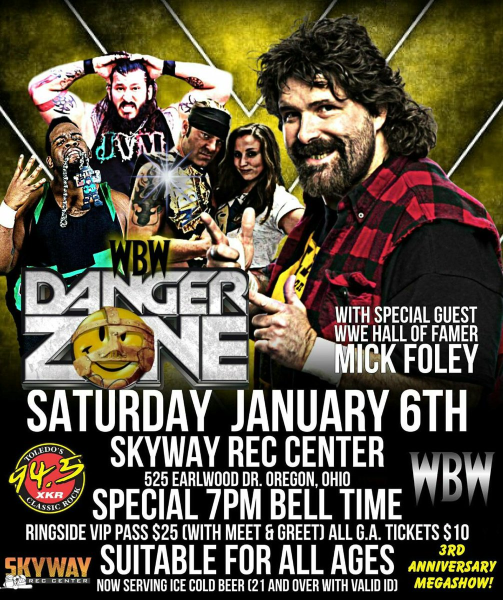 Mick foley on twitter hello oregon ohio if you dont mind if you dont mind subzero temps come see me tonight at wbw dangerzone vip meet greet starts at 5pm httpst6yxgdpsevp kristyandbryce Gallery