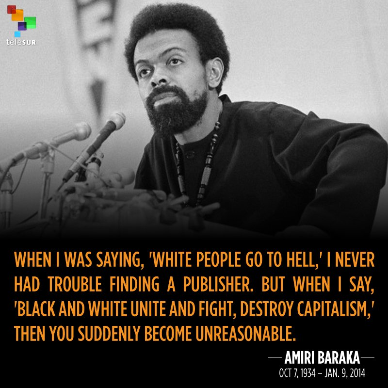 Image result for baraka amiri white people capitalism
